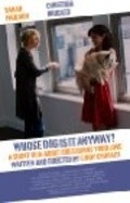 Whose Dog Is It Anyway? - movie with Sarah Paulson.
