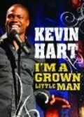 Kevin Hart: I'm a Grown Little Man is the best movie in Kevin Hart filmography.