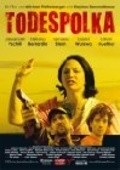 Todespolka is the best movie in Julia Cencig filmography.