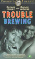 Trouble Brewing - movie with Martita Hunt.