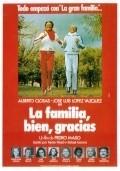 La familia, bien, gracias is the best movie in Alberto Closas filmography.