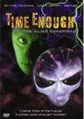 Time Enough is the best movie in Sam Miller filmography.