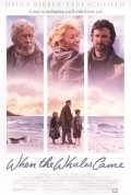 When the Whales Came - movie with Helen Mirren.