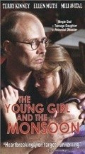 The Young Girl and the Monsoon - movie with Tim Guinee.