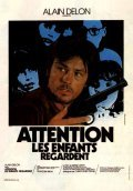 Attention, les enfants regardent - movie with Alain Delon.