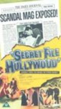 Secret File: Hollywood - movie with Robert Clarke.