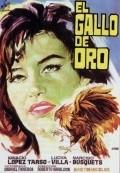 El gallo de oro is the best movie in Ignacio Lopez Tarso filmography.