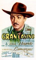 Gran Casino (Tampico) is the best movie in Jorge Negrete filmography.