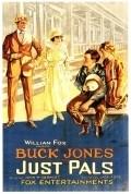Just Pals is the best movie in Buck Jones filmography.