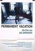 Permanent Vacation film from Jim Jarmusch filmography.