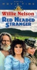 Red Headed Stranger - movie with Willie Nelson.