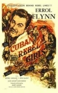 Cuban Rebel Girls - movie with Errol Flynn.
