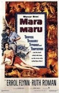 Mara Maru - movie with Errol Flynn.