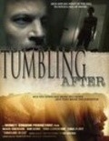 Tumbling After is the best movie in Madeleine Falkskog filmography.