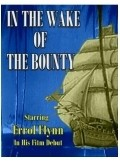 In the Wake of the Bounty - movie with Errol Flynn.