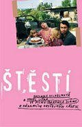 Š-tě-sti is the best movie in Anna Geislerova filmography.