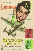 ?A volar joven! - movie with Cantinflas.