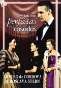 Las tres perfectas casadas is the best movie in Miroslava Stern filmography.