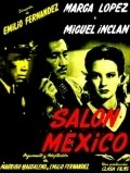 Salon Mexico is the best movie in Fanny Schiller filmography.
