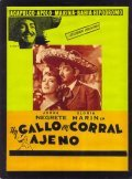 Un gallo en corral ajeno - movie with Jorge Negrete.