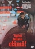 Taalta tullaan, elama! is the best movie in Kati Outinen filmography.