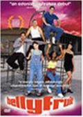 Bellyfruit is the best movie in Michael Pena filmography.