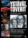 Ystavat, toverit film from Rauni Mollberg filmography.