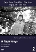 A legenyanya is the best movie in Judit Pogany filmography.