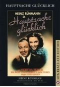 Hauptsache glucklich! - movie with Ida Wust.