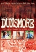 Dunsmore is the best movie in Brian Lally filmography.