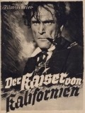Der Kaiser von Kalifornien is the best movie in Luis Trenker filmography.