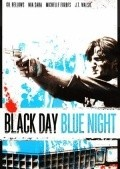 Black Day Blue Night is the best movie in Tim Guinee filmography.