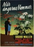 Nar angarna blommar - movie with Sigurd Wallen.