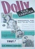Dolly tar chansen - movie with Douglas Hage.