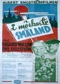 I morkaste Smaland - movie with Sigurd Wallen.