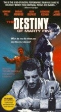 The Destiny of Marty Fine - movie with Michael Ironside.
