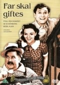 Far skal giftes - movie with Ib Schonberg.