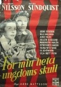 For min heta ungdoms skull is the best movie in Aino Taube filmography.