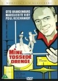 Mine tossede drenge - movie with Otto Brandenburg.