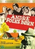 Andre folks born - movie with Annie Birgit Garde.