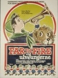 Far til fire og ulveungerne is the best movie in Peter Malberg filmography.