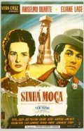 Sinha Moca is the best movie in Anselmo Duarte filmography.