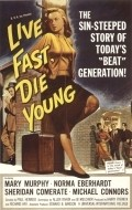Live Fast, Die Young film from Paul Henreid filmography.