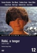 Haho, a tenger! - movie with Laszlo Csakanyi.