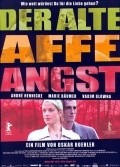Der alte Affe Angst is the best movie in Andre Hennicke filmography.