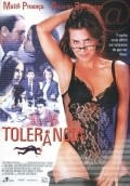 Tolerancia is the best movie in Maite Proenca filmography.