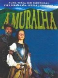 A Muralha - movie with Alexandre Borges.