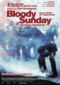 Bloody Sunday film from Paul Greengrass filmography.