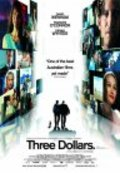 Three Dollars is the best movie in Frances O'Connor filmography.