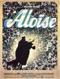 Aloise - movie with Michael Lonsdale.